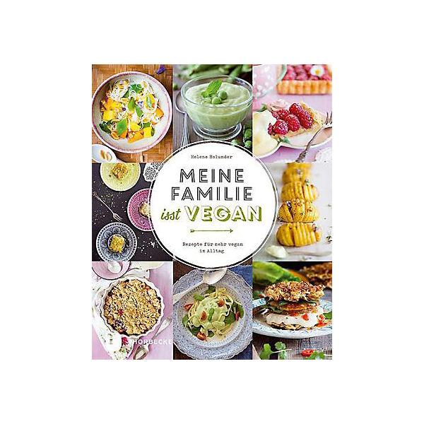 Helene Holunder_Meine Familie isst vegan